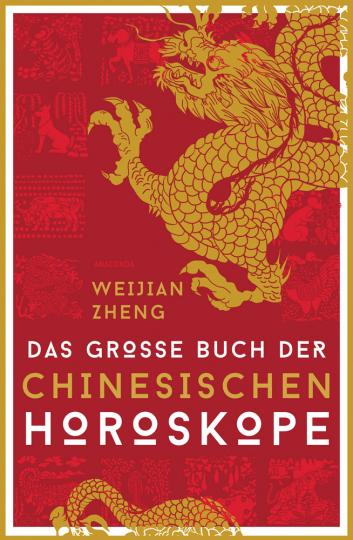 Das große Buch der chinesischen Horoskope.