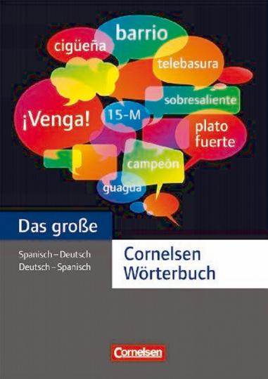 Das große Cornelsen Wörterbuch: Spanisch - Deutsch / Deutsch - Spanisch