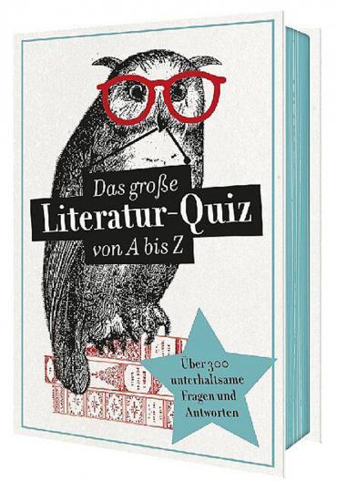 Das große Literaturquiz von A bis Z.