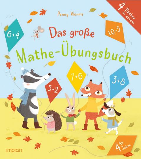 Das große Mathe-Übungsbuch. 4 Bücher in einem.