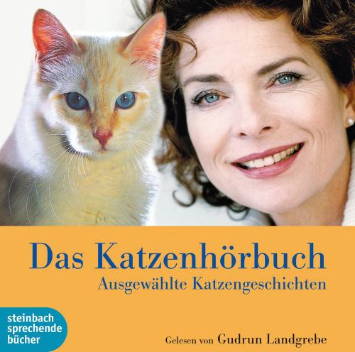 Das Katzenhörbuch. Ausgewählte Katzengeschichten. 1 CD.
