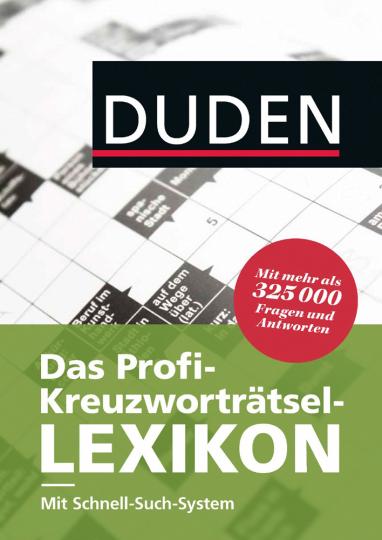 Das Profi-Kreuzworträtsel-Lexikon. Mit Schnell-Such-System.