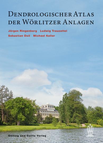Dendrologischer Atlas der Wörlitzer Anlagen.