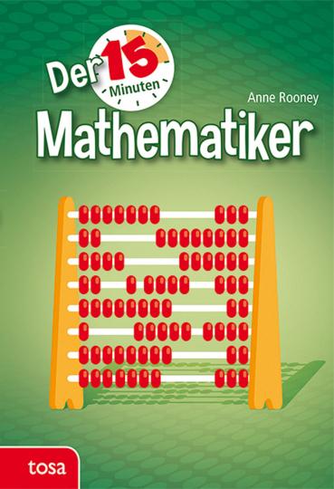 Der 15-Minuten Mathematiker.