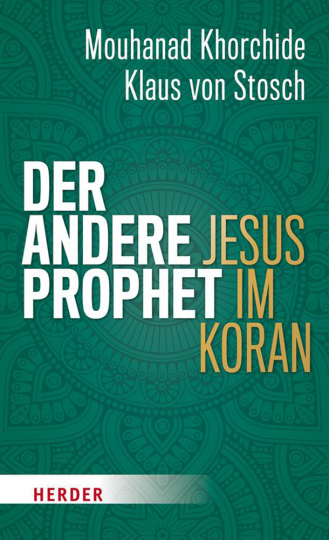 Der andere Prophet - Jesus im Koran