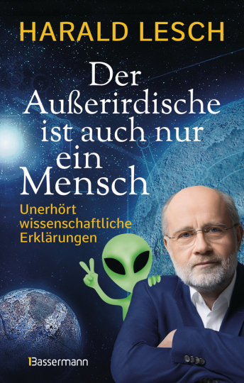 Der Außerirdische ist auch nur ein Mensch. Unerhört wissenschaftliche Erklärungen.