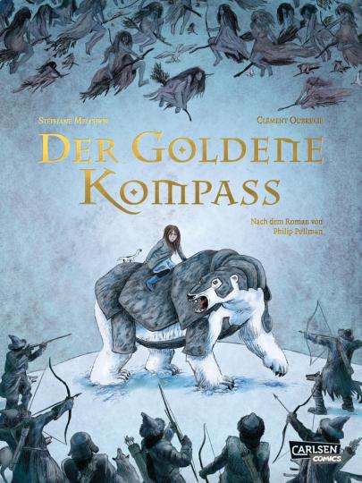 Der goldene Kompass. Die Graphic Novel zum Roman.