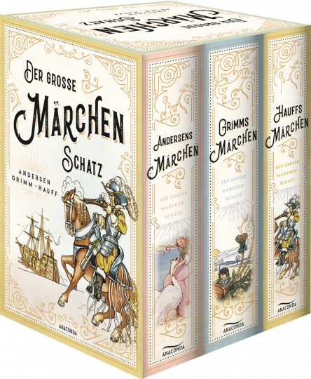 Der große Märchenschatz. Andersens Märchen, Grimms Märchen, Hauffs Märchen. 3 Bände im Schuber.