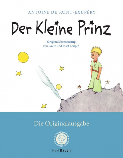 Der Kleine Prinz - Die Originalausgabe