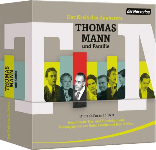 Der Kreis des Zauberers. Thomas Mann & Familie. Gesammelte Ton- und Filmdokumente. 17 CDs & 1 DVD.