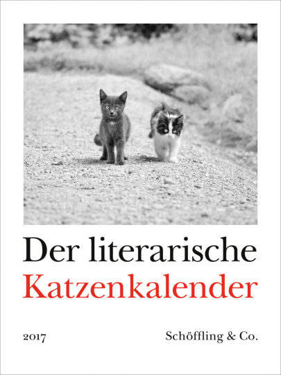 Der literarische Katzenkalender 2017. Zweifarbiger Wochenkalender.