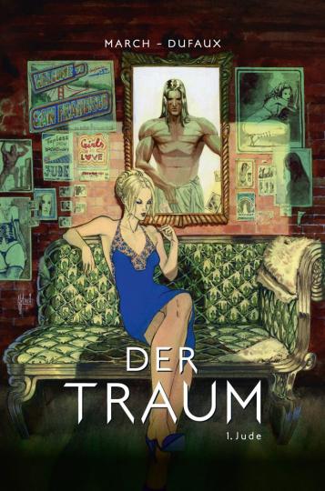 Der Traum. Bd. 1: Jude. Graphic Novel.
