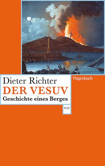 Der Vesuv. Geschichte eines Berges.