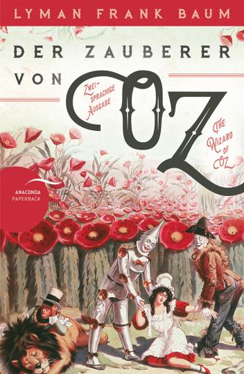 Lyman Frank Baum. Der Zauberer von Oz.