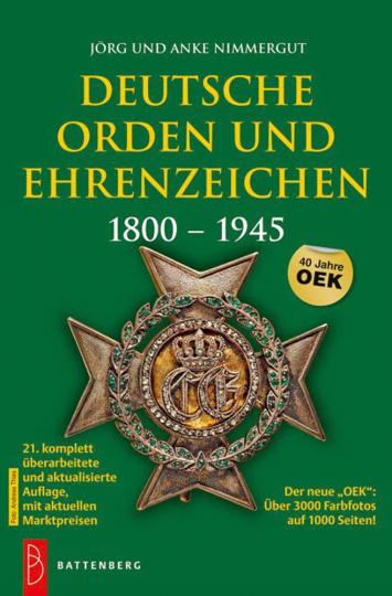 Deutsche Orden und Ehrenzeichen 1800 - 1945.