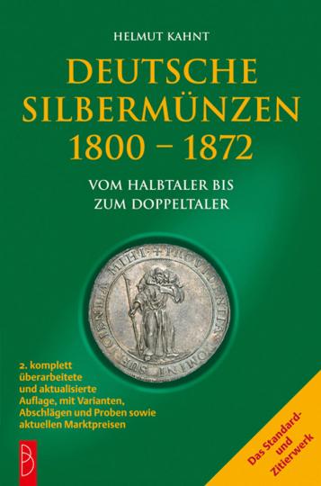Deutsche Silbermünzen 1800-1872. Vom Halbtaler bis zum Doppeltaler.