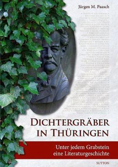 Dichtergräber in Thüringen