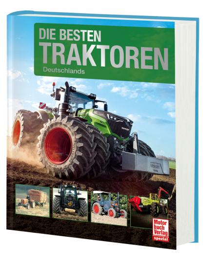 Die besten Traktoren Deutschlands.