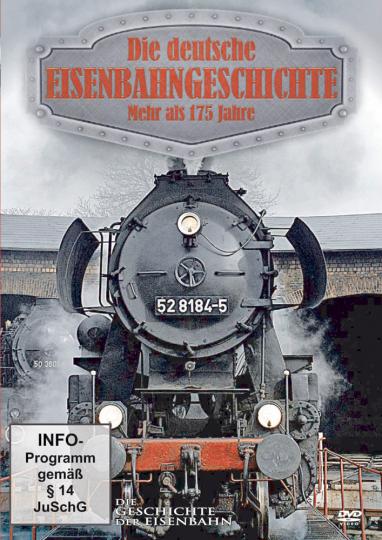 Die deutsche Eisenbahngeschichte - Mehr als 175 Jahre DVD