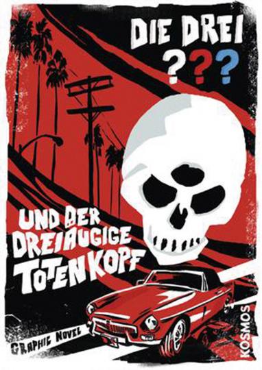 Die drei ??? und der dreiäugige Totenkopf. Graphic Novel.