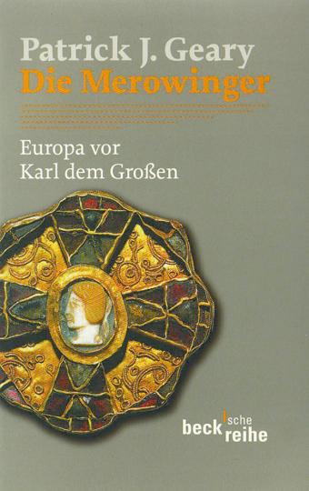 Die Merowinger - Europa vor Karl dem Großen