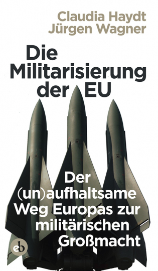 Die Militarisierung der EU