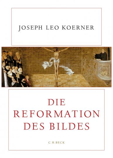 Die Reformation des Bildes.