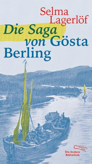 Die Saga von Gösta Berling.
