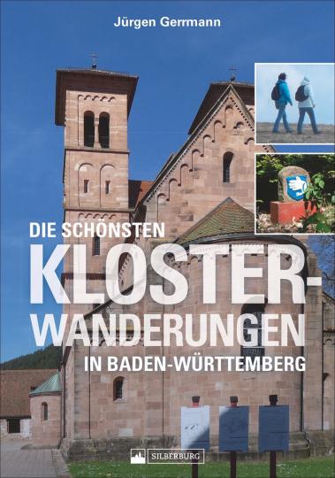 Die schönsten Klosterwanderungen in Baden-Württemberg.