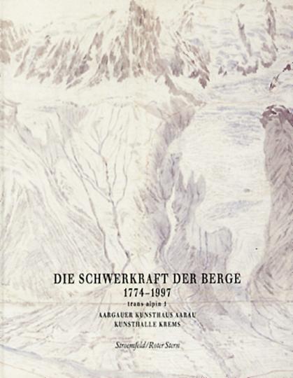 Die Schwerkraft der Berge. 1774-1997.