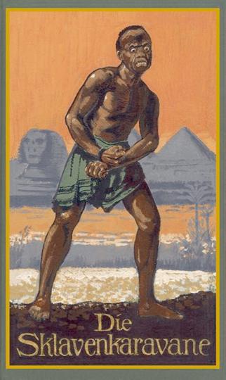 Die Sklavenkarawane - Sonderedition 'Lindeberg'