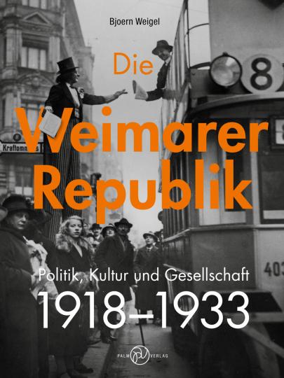 Die Weimarer Republik. Politik, Kultur und Gesellschaft. 1918-1933.