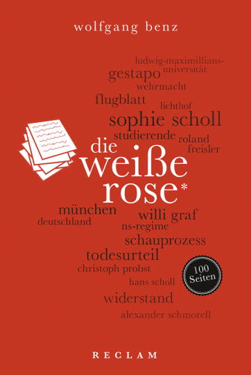 Die Weiße Rose. 100 Seiten.