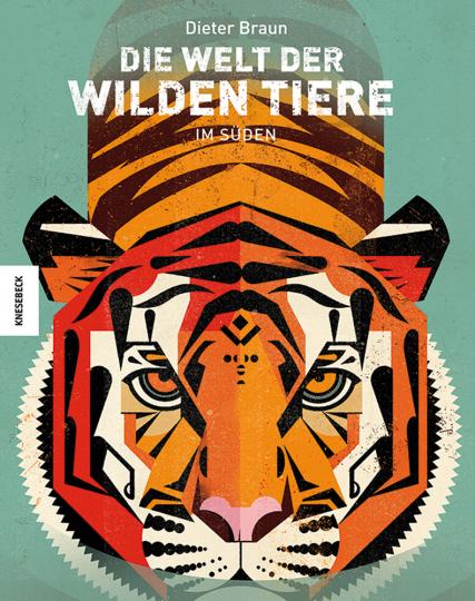 Die Welt der wilden Tiere. Im Süden.