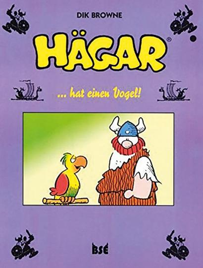 Dik Browne. Hägar hat einen Vogel. Band 7. Graphic Novel.