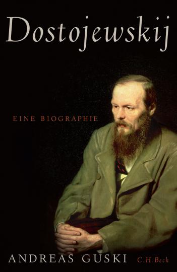 Dostojewskij. Eine Biographie.