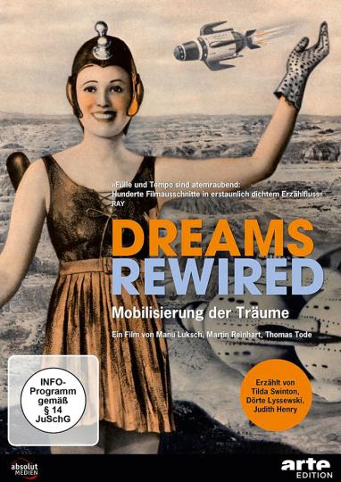 Dreams Rewired. Mobilisierung der Träume. DVD.