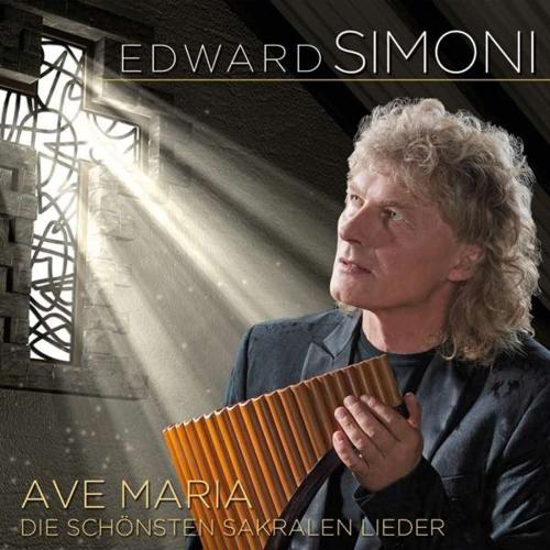 Edward Simoni. Ave Maria: Die schönsten sakralen Lieder. CD.