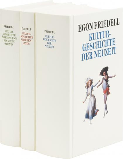 Egon Friedell. Kulturgeschichte Ägyptens und des Altertums. Kulturgeschichte Griechenlands. Kulturgeschichte der Neuzeit.