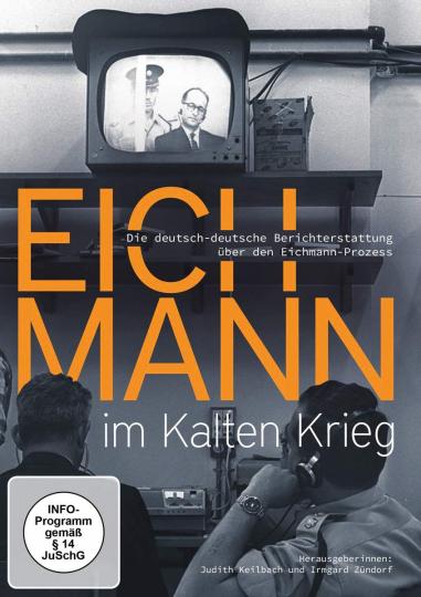Eichmann im Kalten Krieg. DVD.