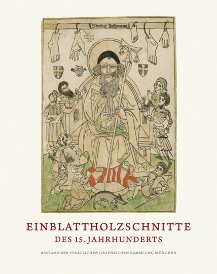 Einblattholzschnitte des 15. Jahrhunderts. Graphische Sammlung München.