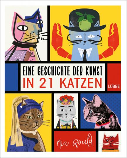 Eine Geschichte der Kunst in 21 Katzen.