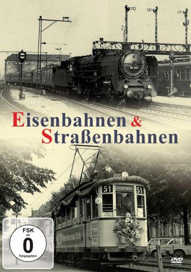 Eisenbahnen & Straßenbahnen. DVD.