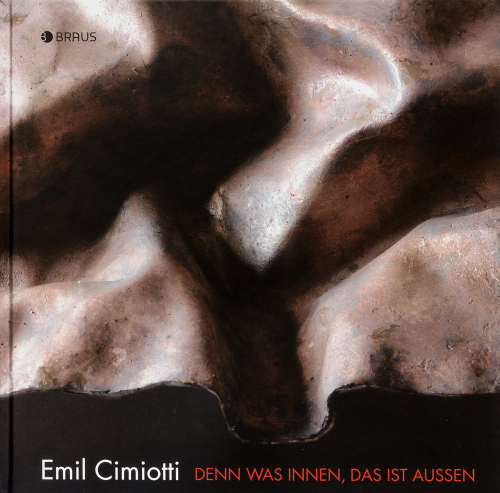 Emil Cimiotti. Denn was innen, das ist außen.