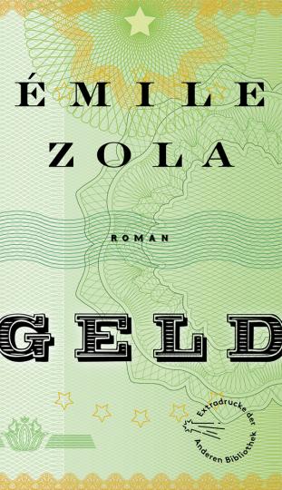 Émile Zola. Geld. Roman.