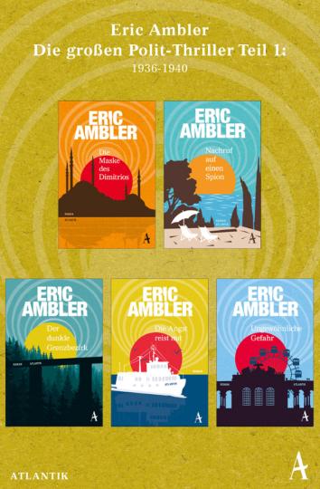 Eric Ambler. Die großen Polit-Thriller Teil 1. 1936-40. 5 Bände.