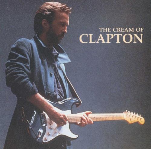 Eric Clapton. The Cream of Clapton. CD.