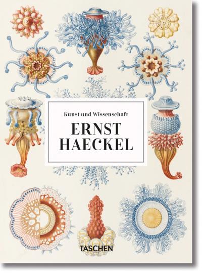 Ernst Haeckel. Kunst und Wissenschaft.