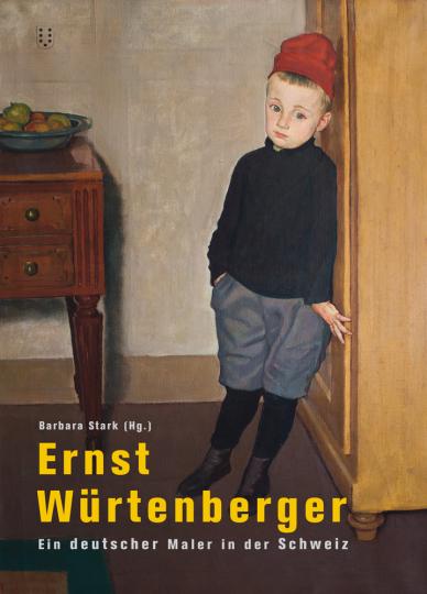 Ernst Würtenberger. Ein deutscher Maler in der Schweiz.