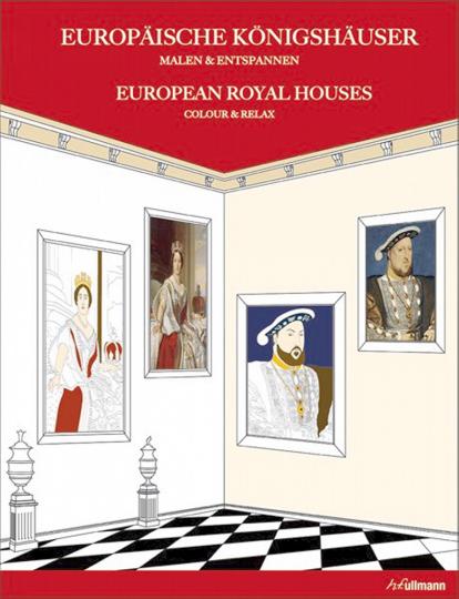 Europäische Königshäuser - Malen und Entspannen